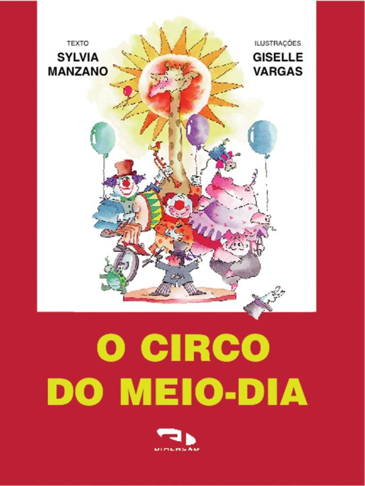 Foto 1 - Circo do meio-dia, O