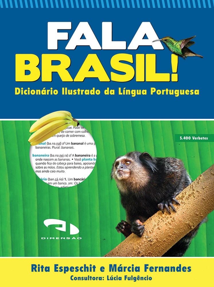 Foto 1 - Fala Brasil! Dicionário Ilustrado da Língua Portuguesa
