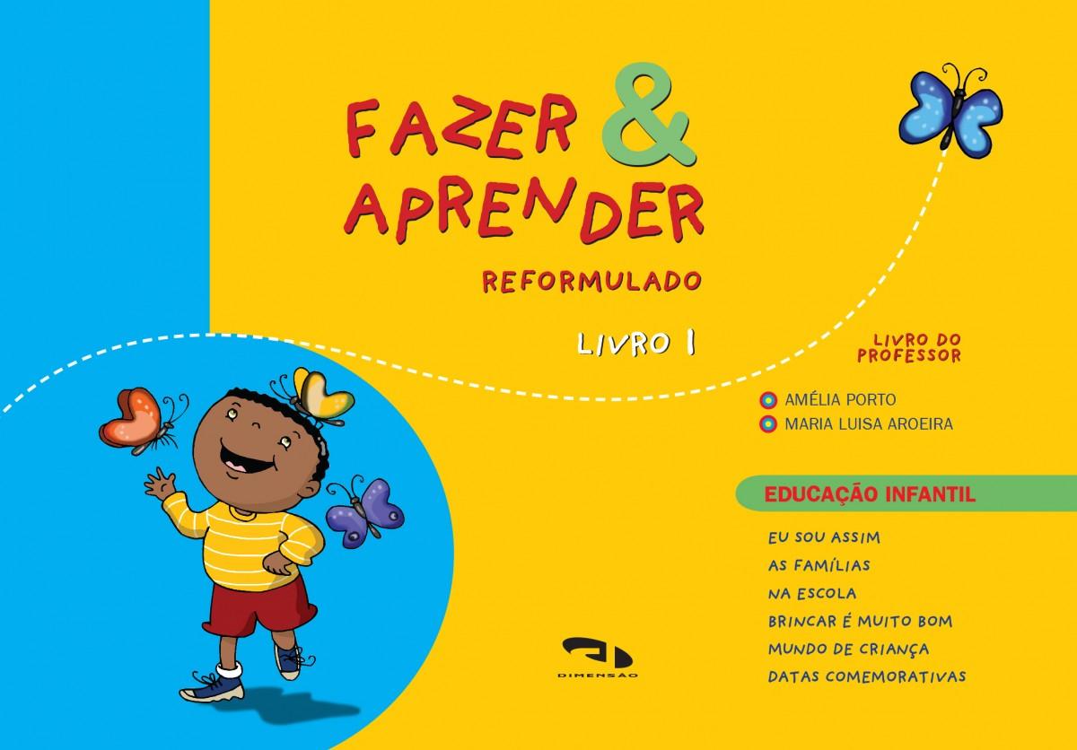 Foto 1 - Fazer e Aprender - Reformulado - Livro 1