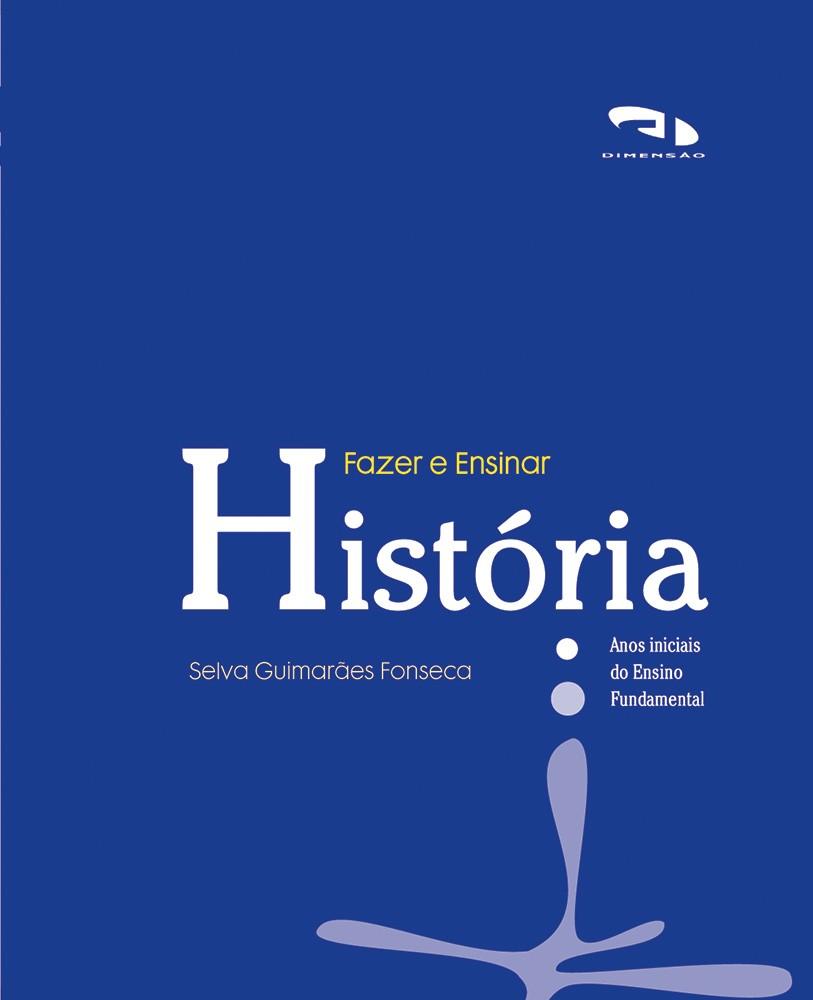 Foto 1 - Fazer e Ensinar História