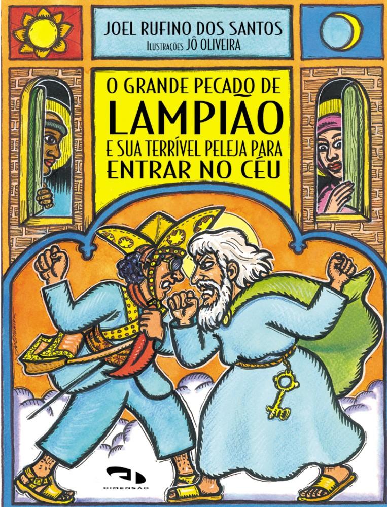 Foto 1 - Grande pecado de Lampião e sua terrível peleja para entrar no céu, O