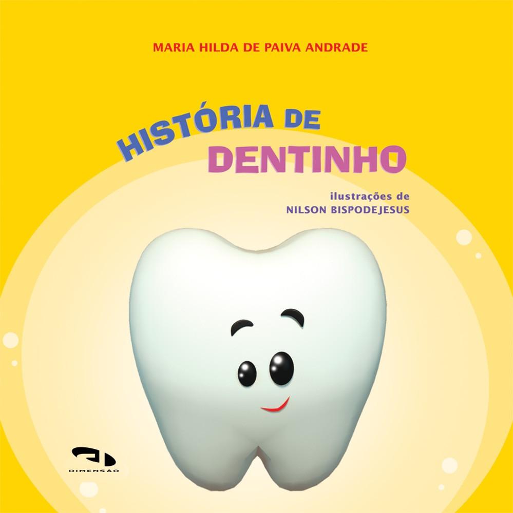Foto 1 - História de Dentinho