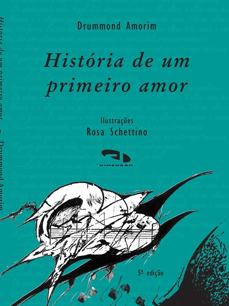 Foto 1 - História de um primeiro amor