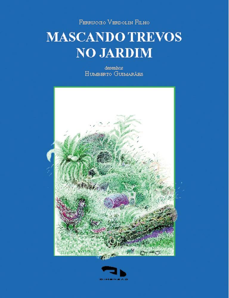 Foto 1 - Mascando trevos no jardim