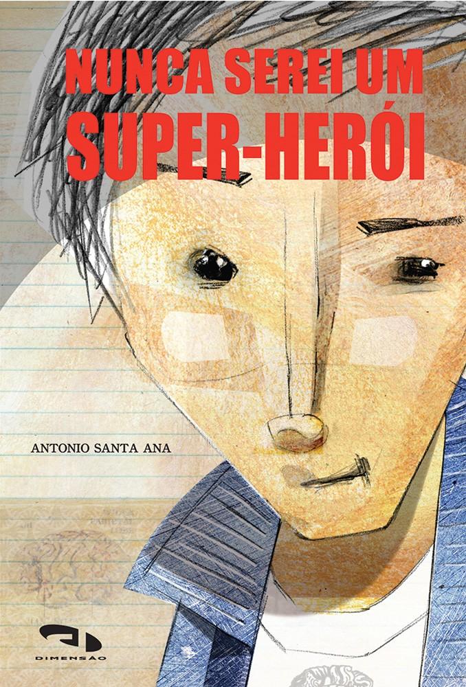 Foto 1 - Nunca serei um super-herói