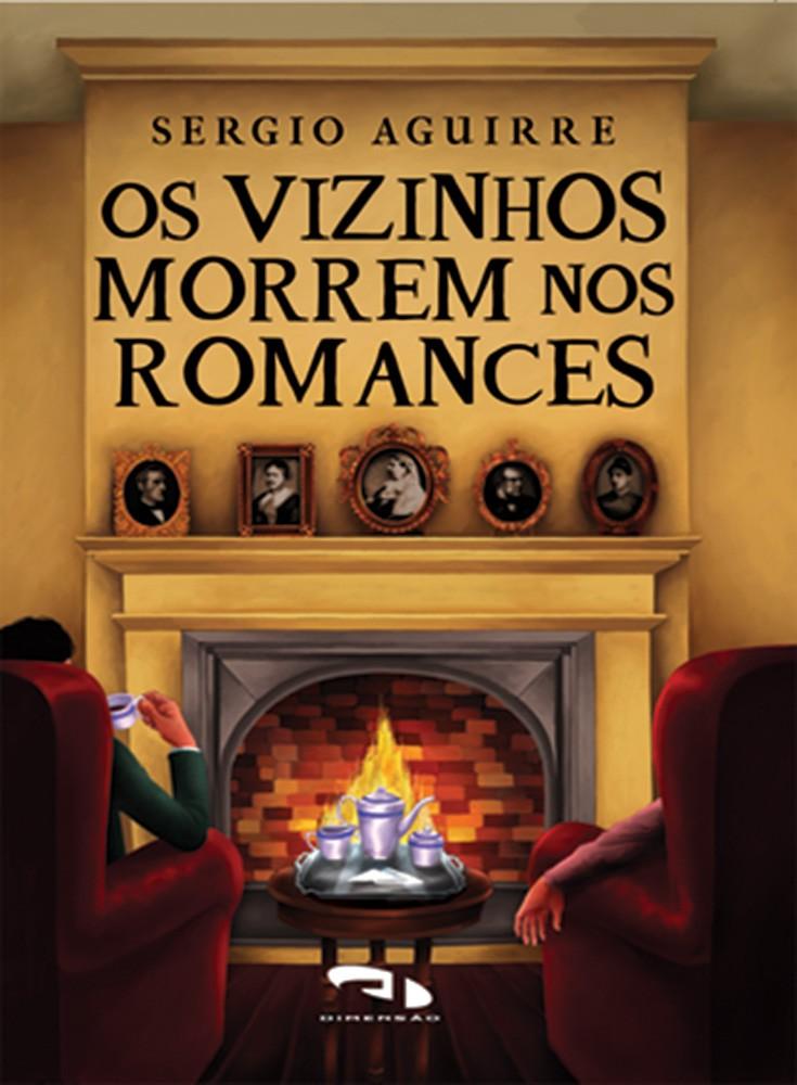 Foto 1 - Vizinhos morrem nos romances, Os