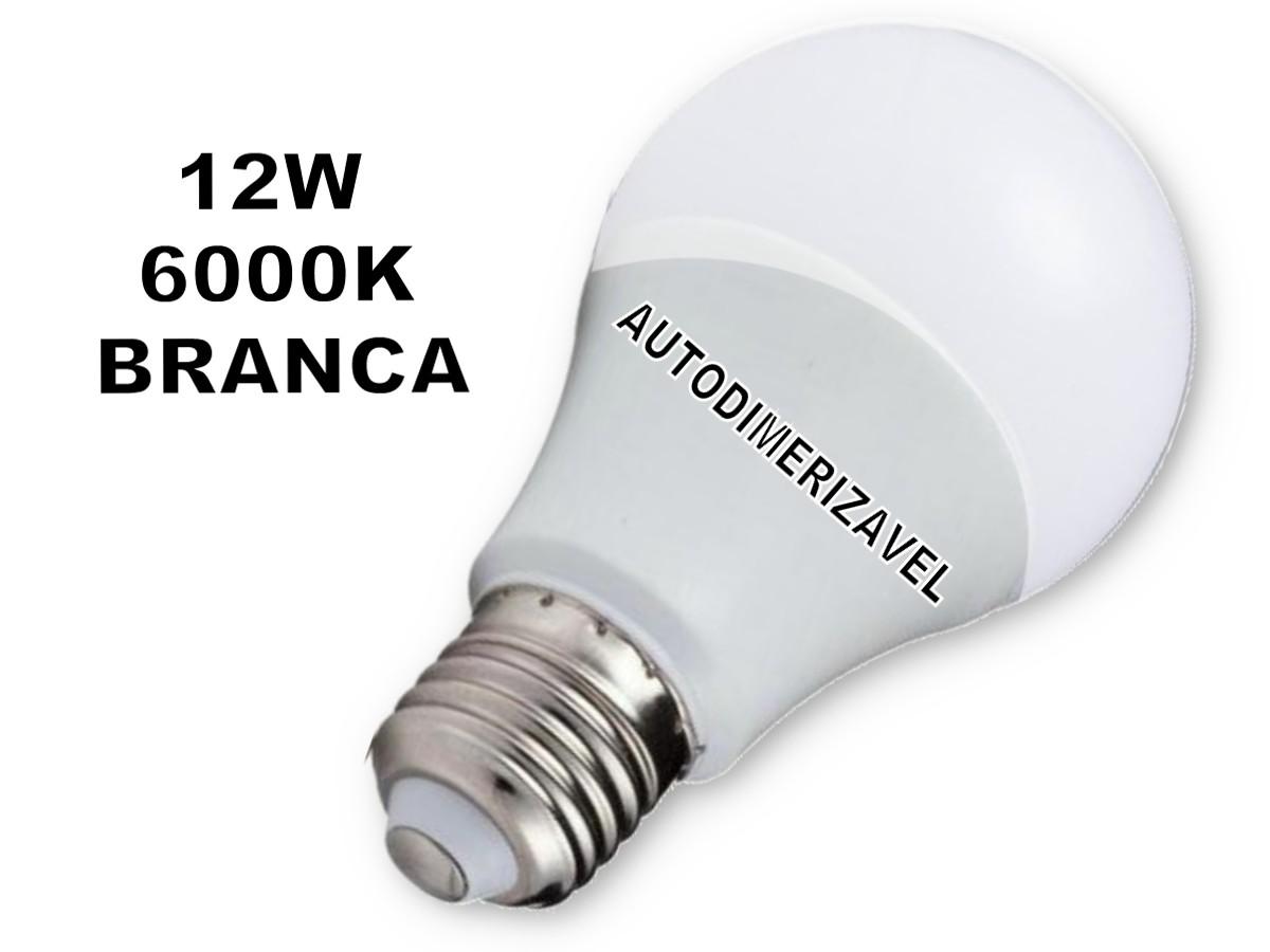 Foto6 - Lâmpada LED Bulbo Autodimerizável 12W Não Precisa de Dimmer Kit 10un