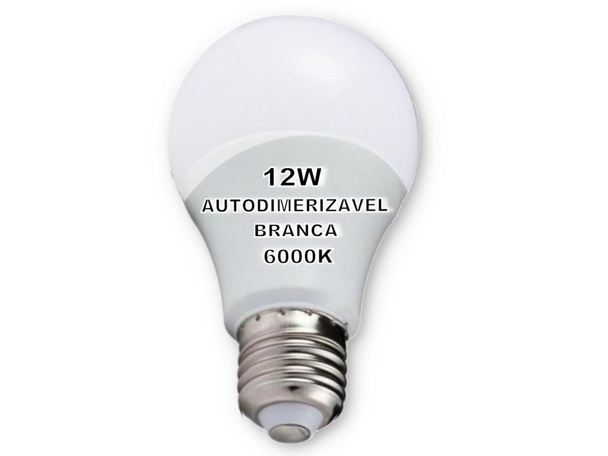 Foto4 - Lâmpada LED Bulbo Autodimerizável 12W Não Precisa de Dimmer Kit 8un