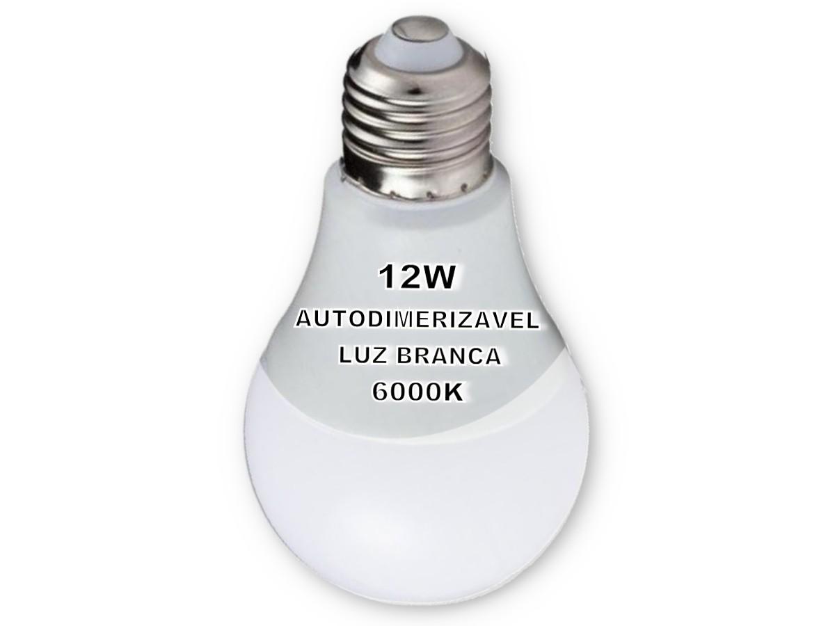 Foto3 - Lâmpada LED Bulbo Autodimerizável 12W Não Precisa de Dimmer Kit 8un